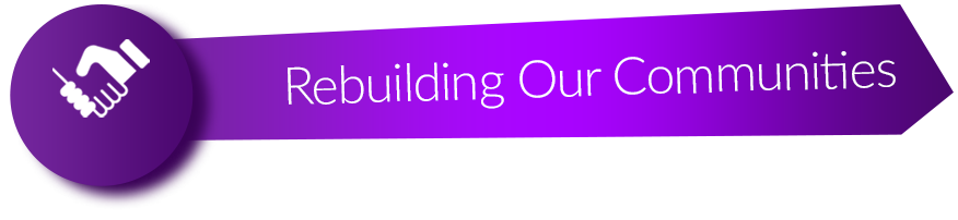 Rebuilding Our Communities